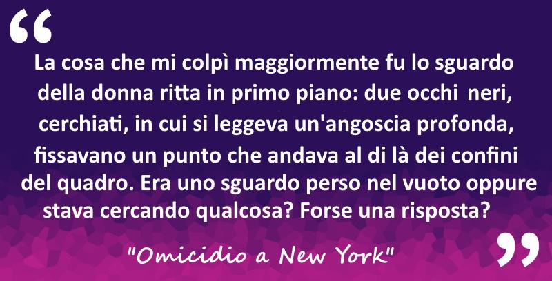 """Citazione da """"Omicidio a New York"""" di Federica Fiorani"""